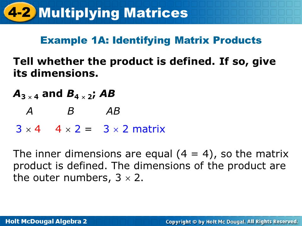 Example 1A: Identifying Matrix Products