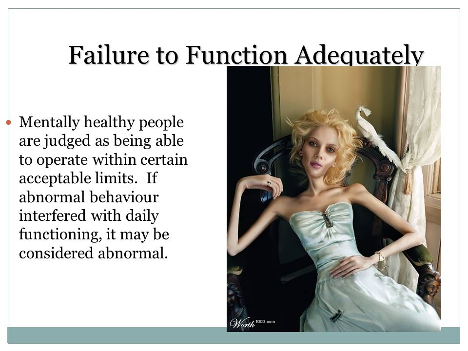 Failure to Function Adequately