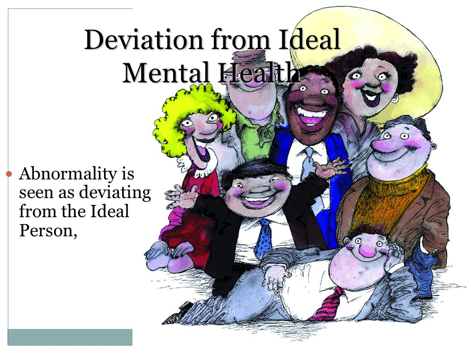 Deviation from Ideal Mental Health