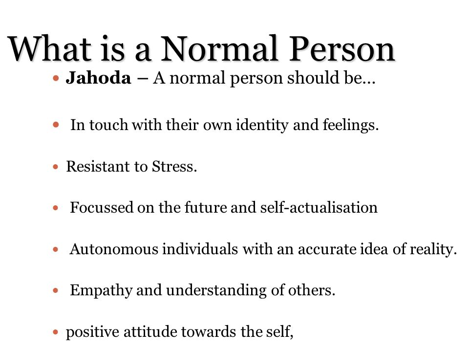 What is a Normal Person Jahoda – A normal person should be…