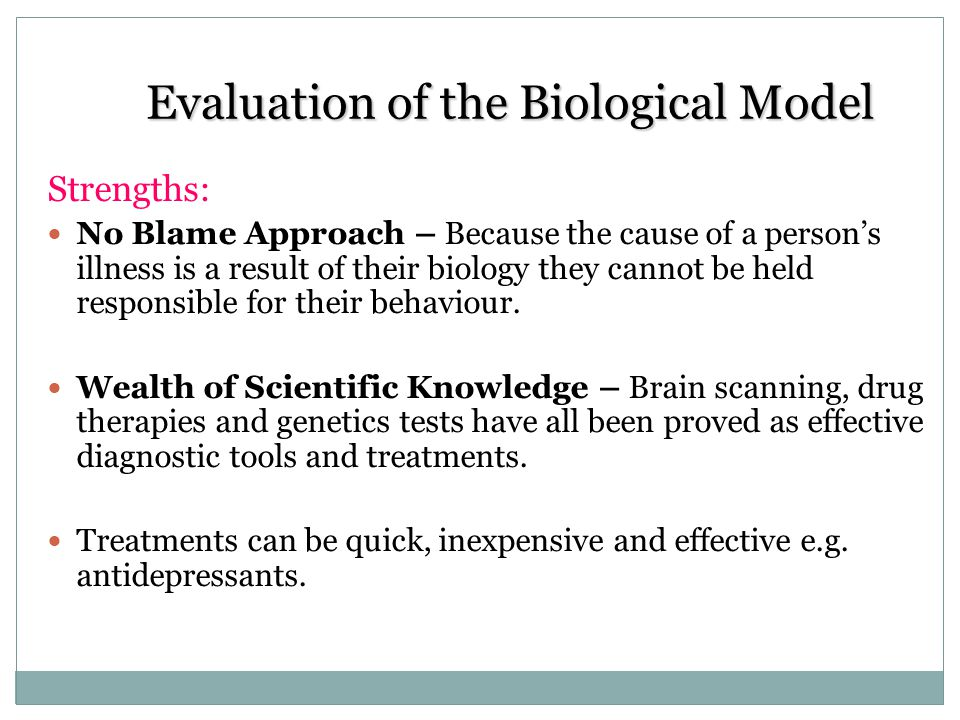 Evaluation of the Biological Model