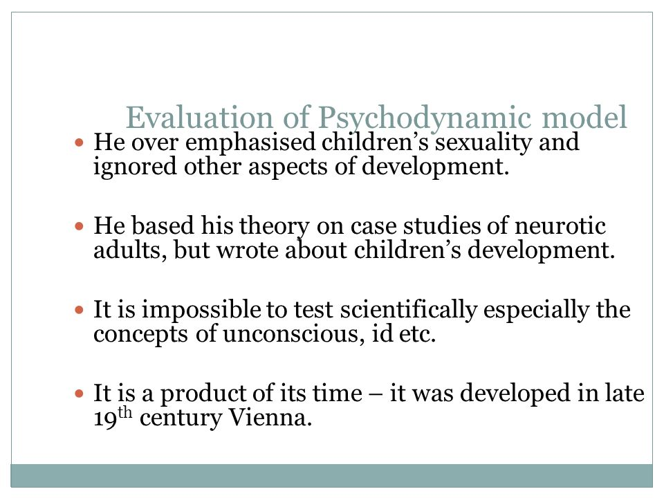 Evaluation of Psychodynamic model