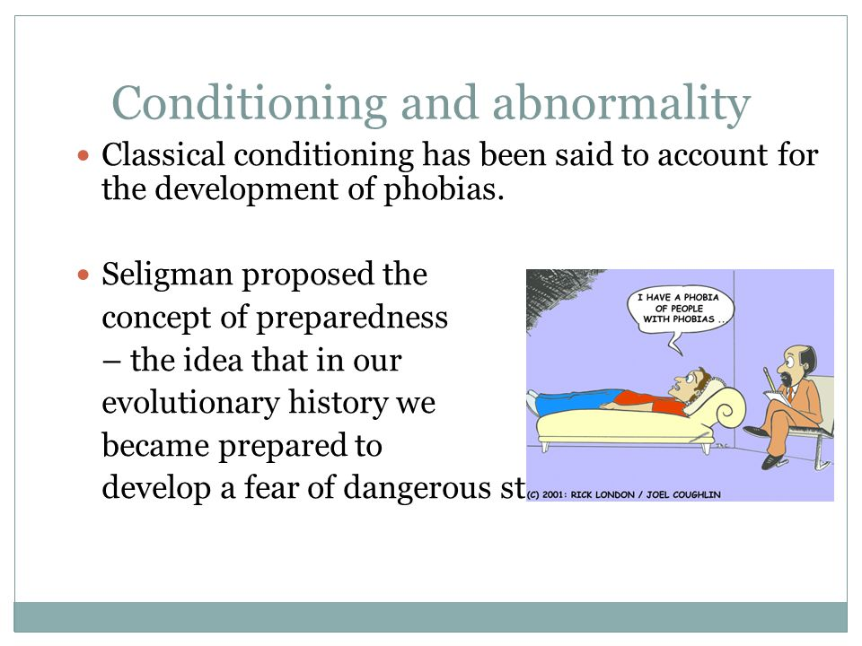 Conditioning and abnormality