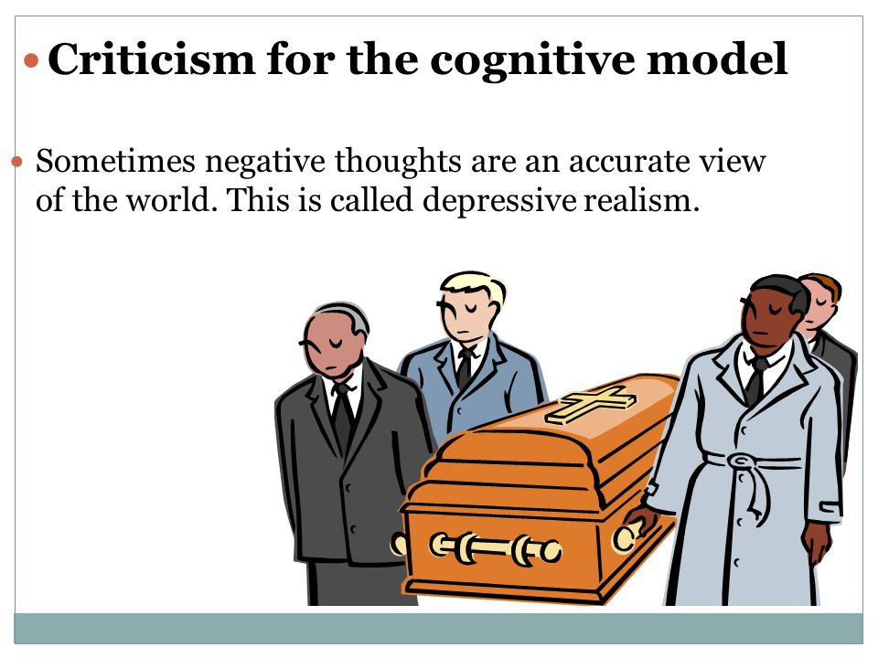 Criticism for the cognitive model