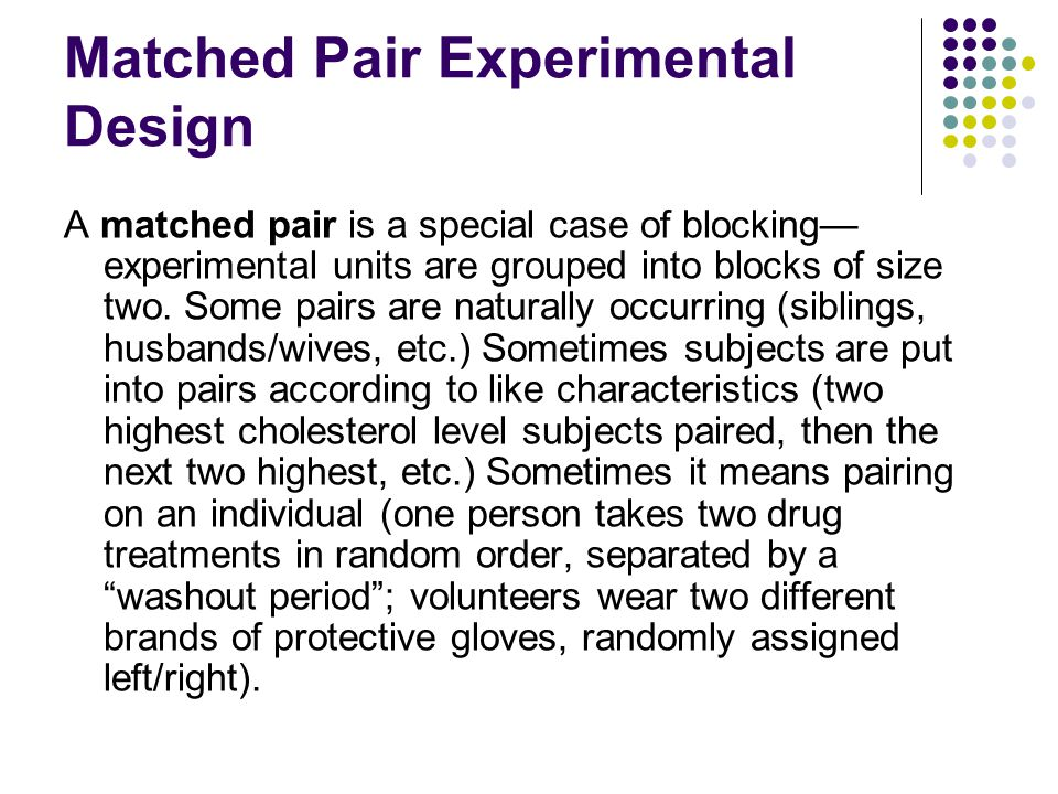 Matched Pair Experimental Design