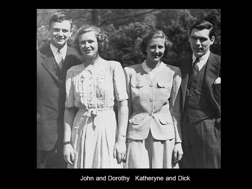 John and Dorothy Katheryne and Dick