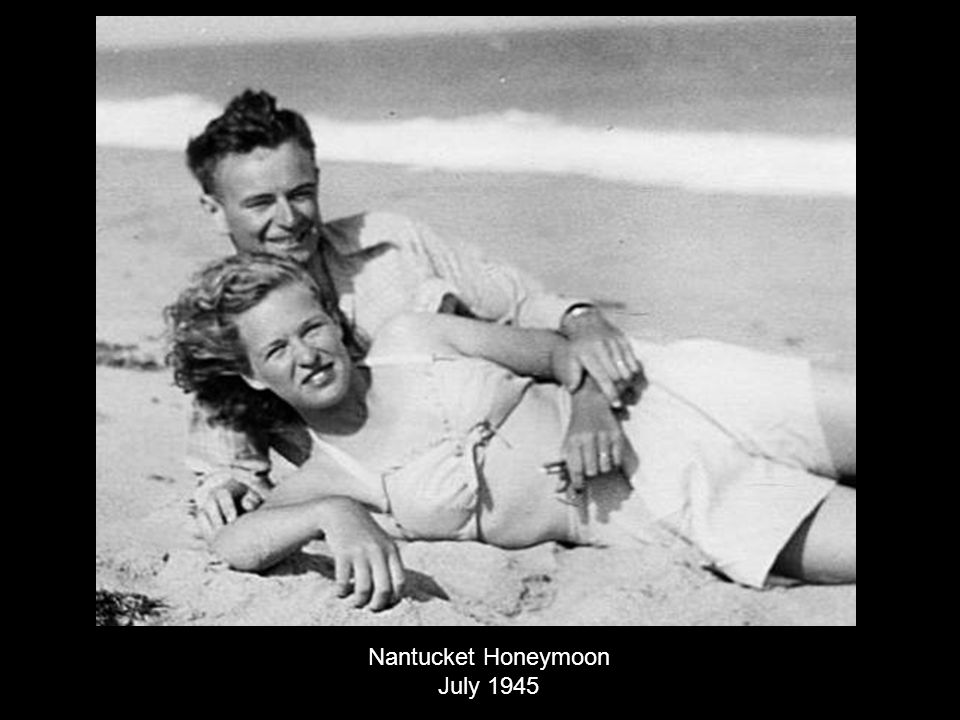 Nantucket Honeymoon July 1945