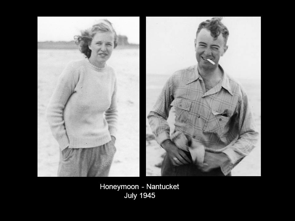 Honeymoon - Nantucket July 1945