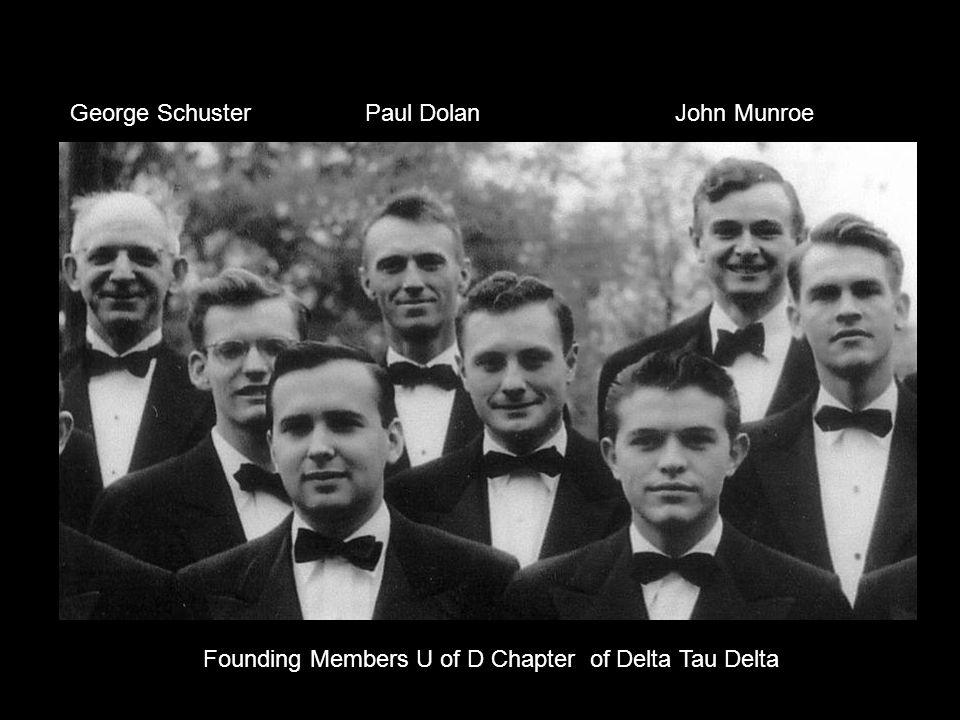 George Schuster Paul Dolan John Munroe