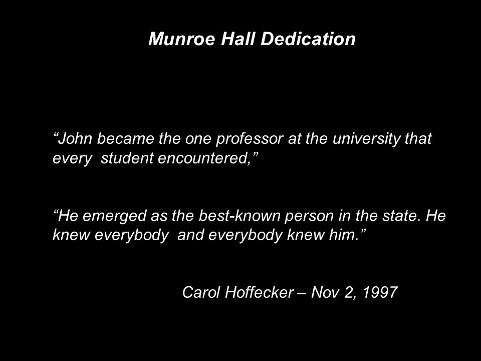 Munroe Hall Dedication