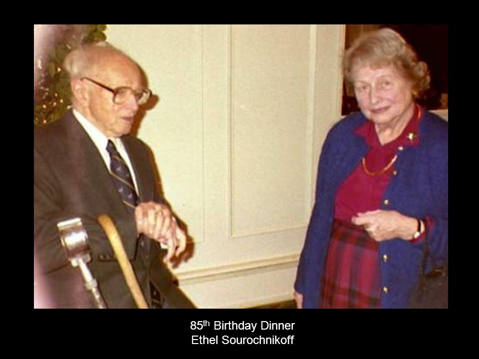 85th Birthday Dinner Ethel Sourochnikoff