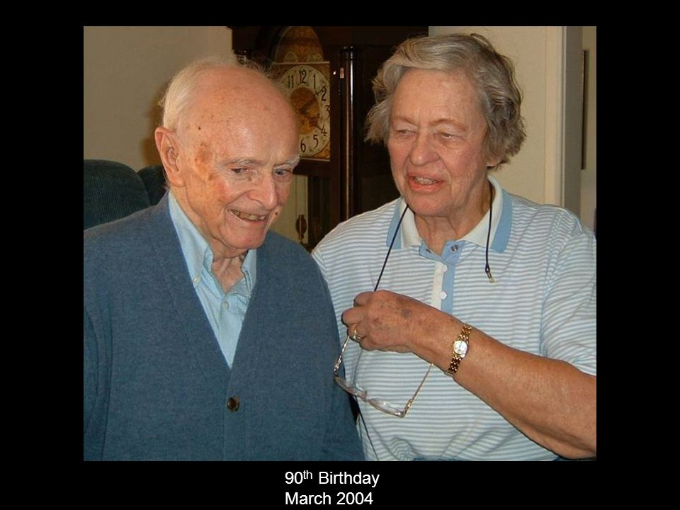 90th Birthday March 2004