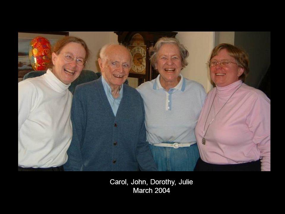 Carol, John, Dorothy, Julie