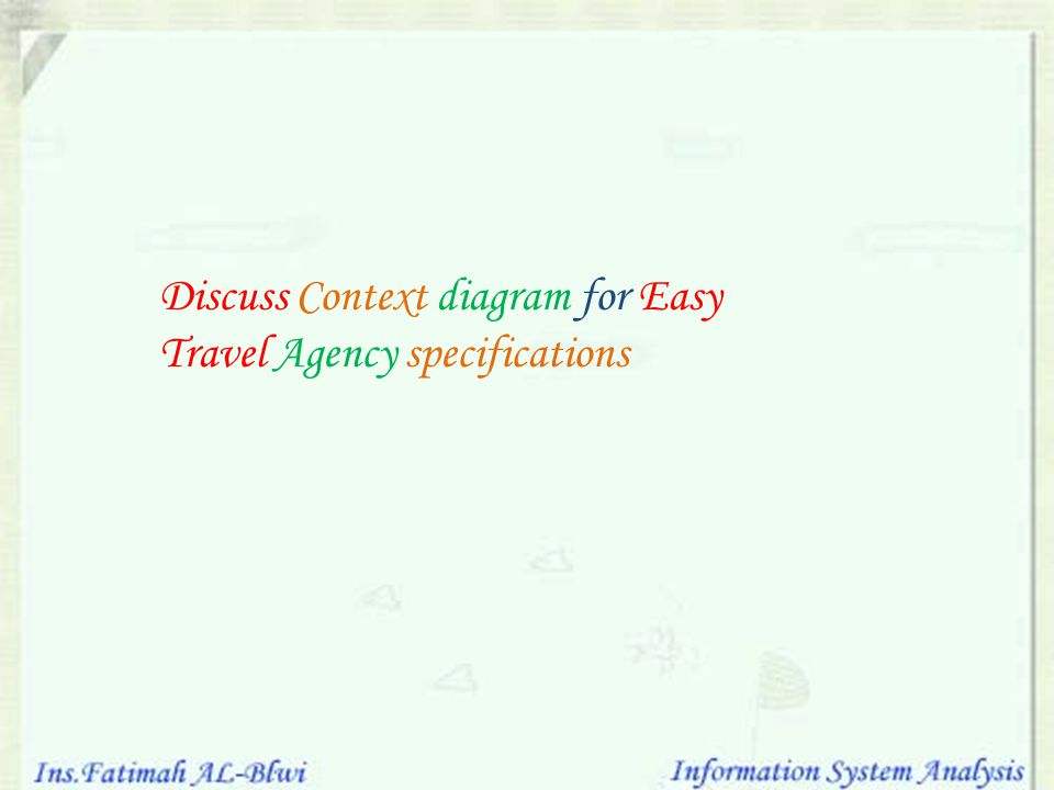 Discuss Context diagram for Easy Travel Agency specifications