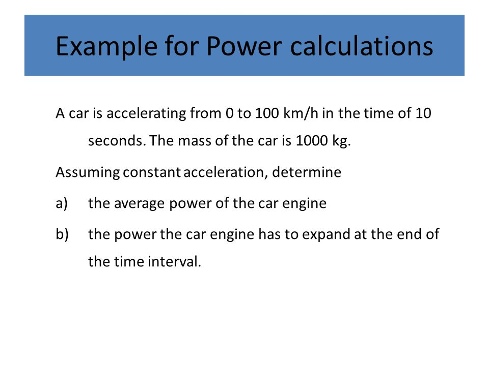 Example for Power calculations