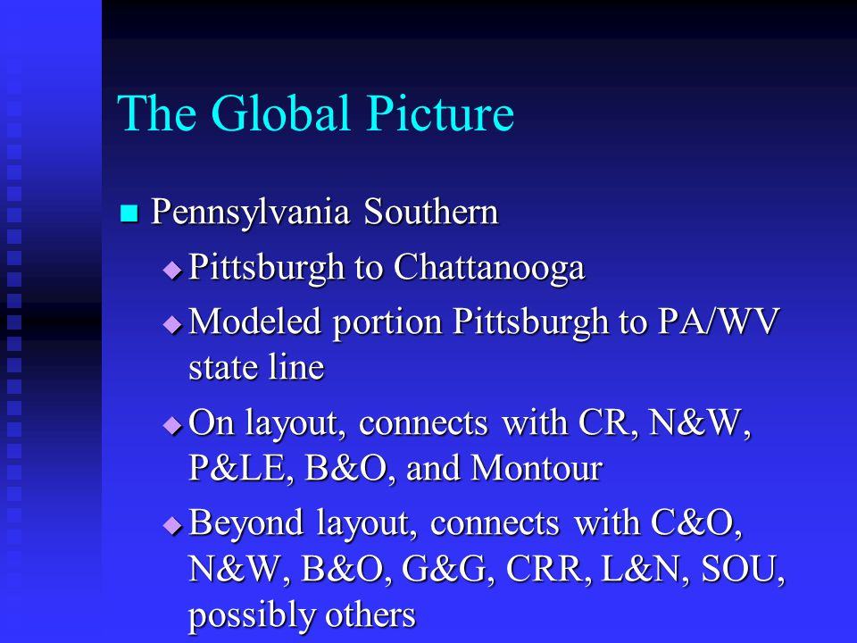 The Global Picture Pennsylvania Southern Pittsburgh to Chattanooga