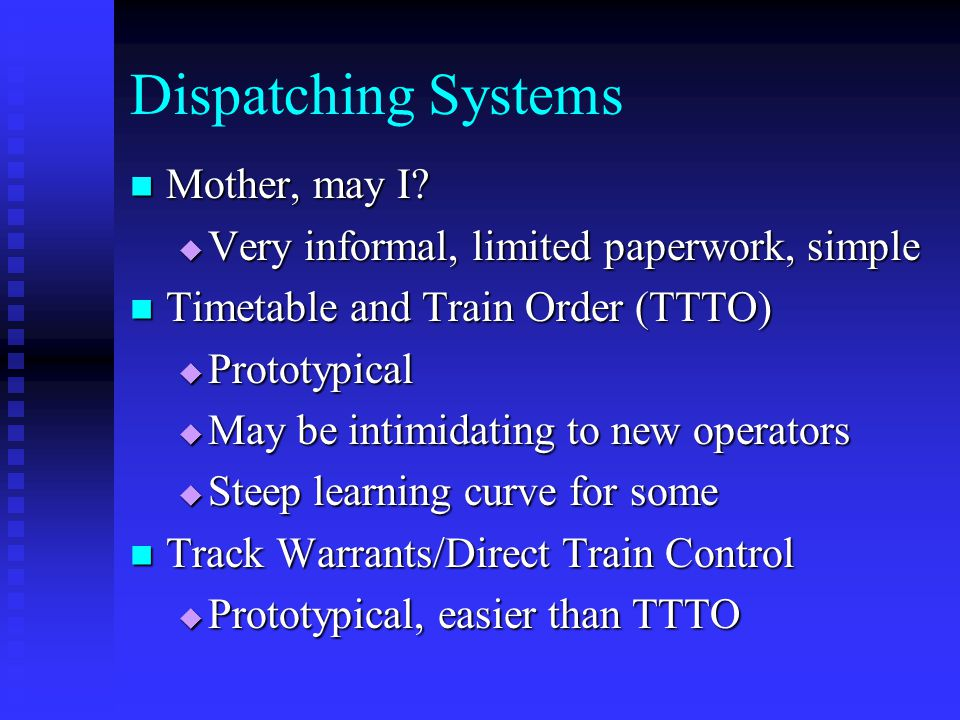 Dispatching Systems Mother, may I