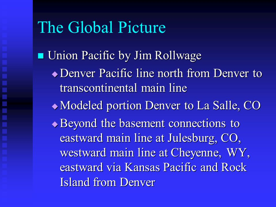 The Global Picture Union Pacific by Jim Rollwage