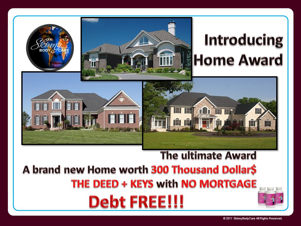 Debt FREE!!! Introducing Home Award The ultimate Award