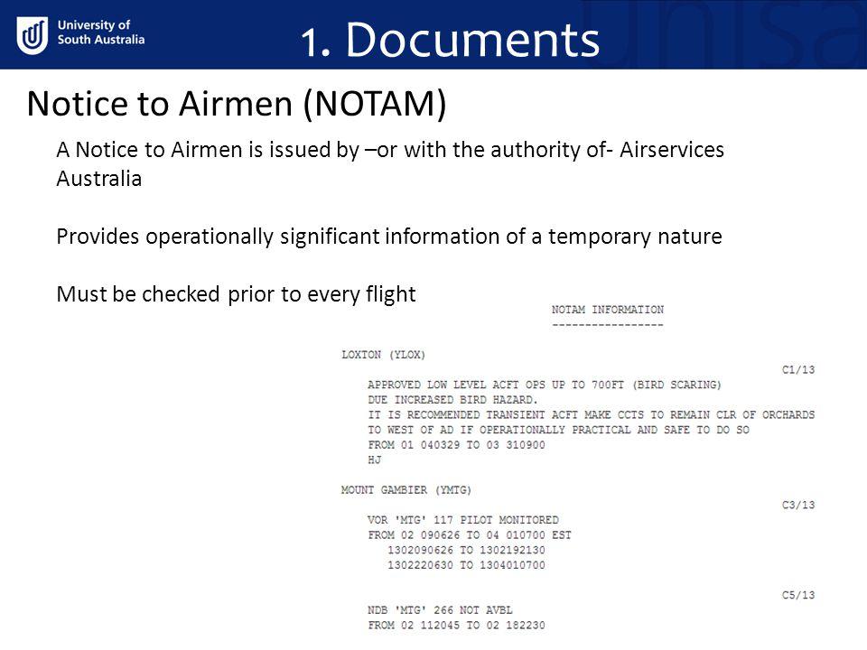 1. Documents Notice to Airmen (NOTAM)