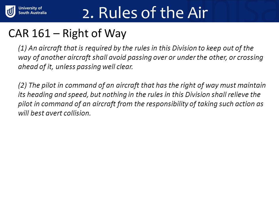2. Rules of the Air CAR 161 – Right of Way