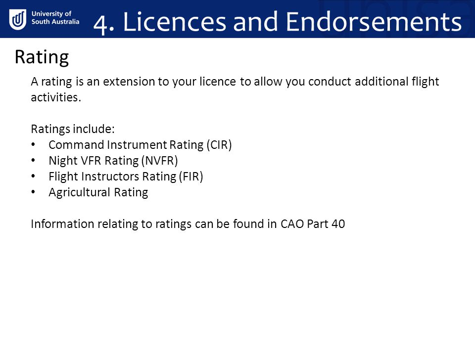 4. Licences and Endorsements