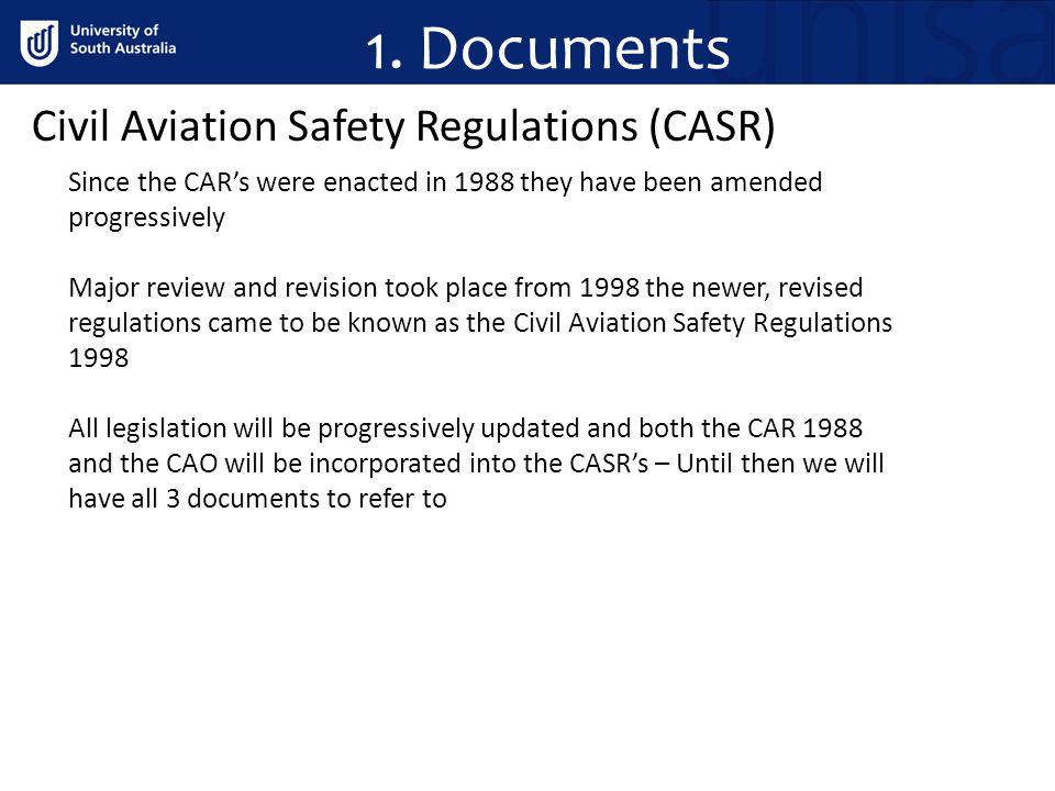 1. Documents Civil Aviation Safety Regulations (CASR)