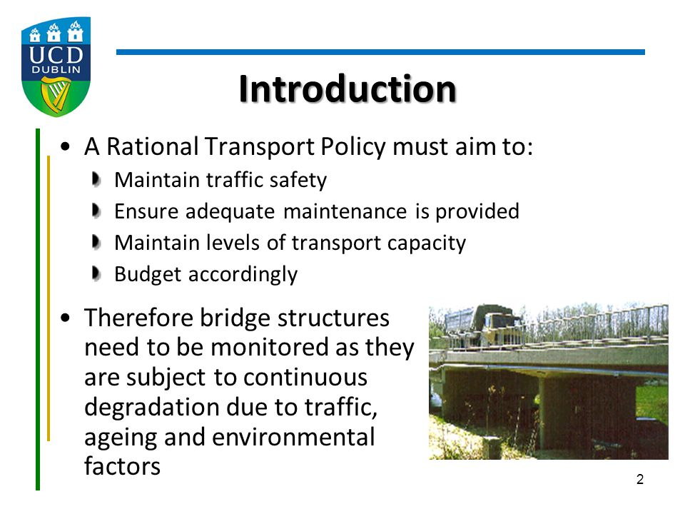 Introduction A Rational Transport Policy must aim to:
