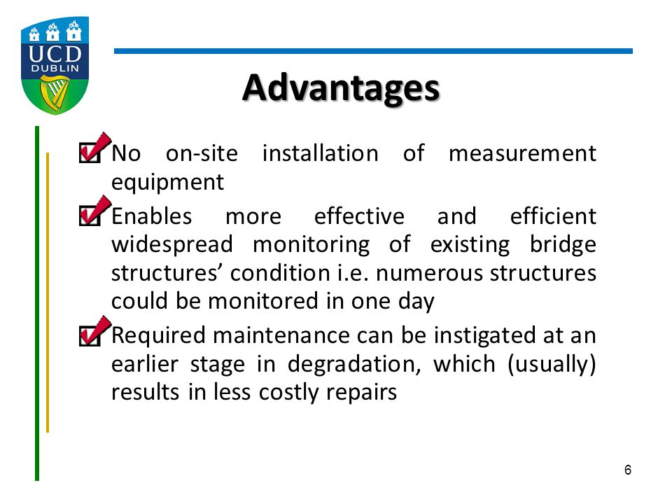 Advantages No on-site installation of measurement equipment