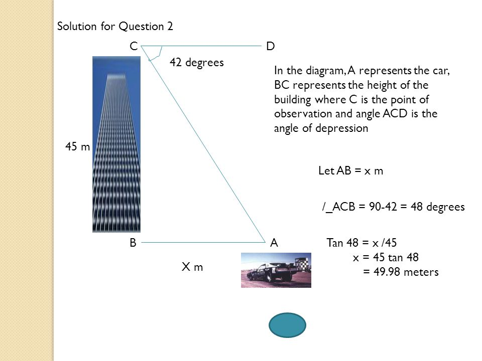 Solution for Question 2 C. D. 42 degrees.