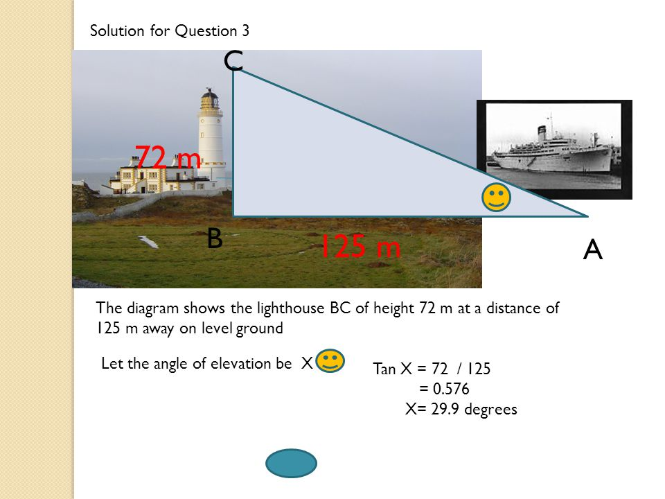 72 m 125 m C B A Solution for Question 3