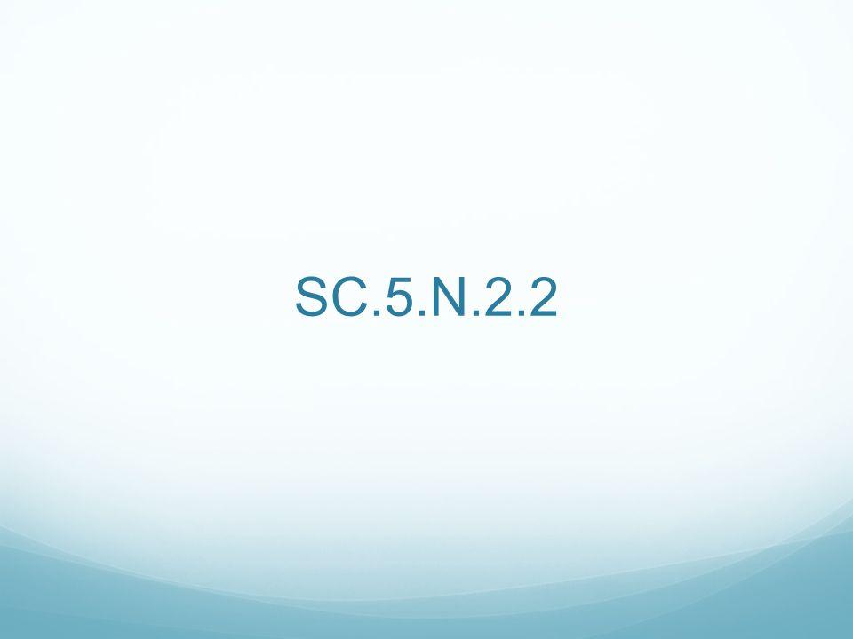 SC.5.N.2.2