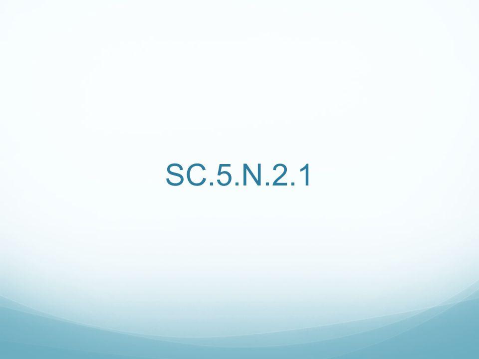 SC.5.N.2.1