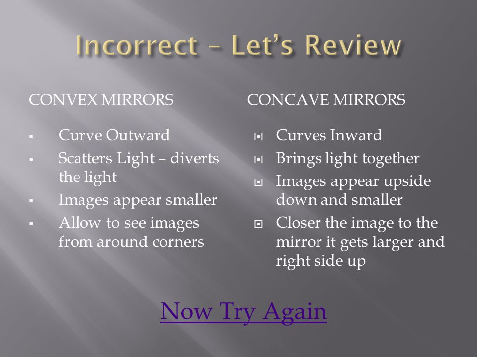Incorrect – Let's Review