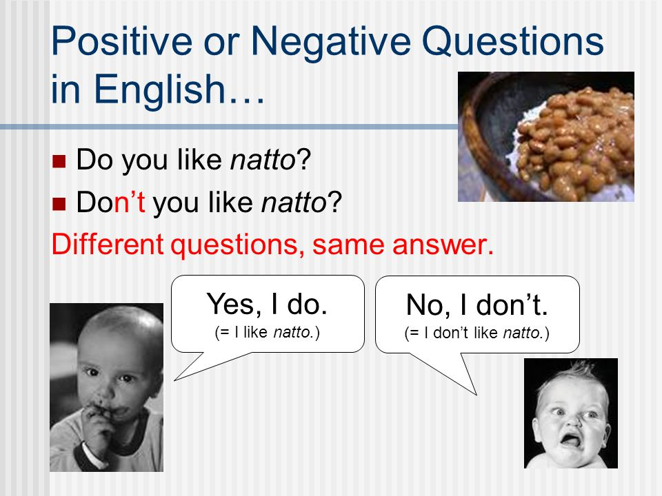 Positive or Negative Questions in English…