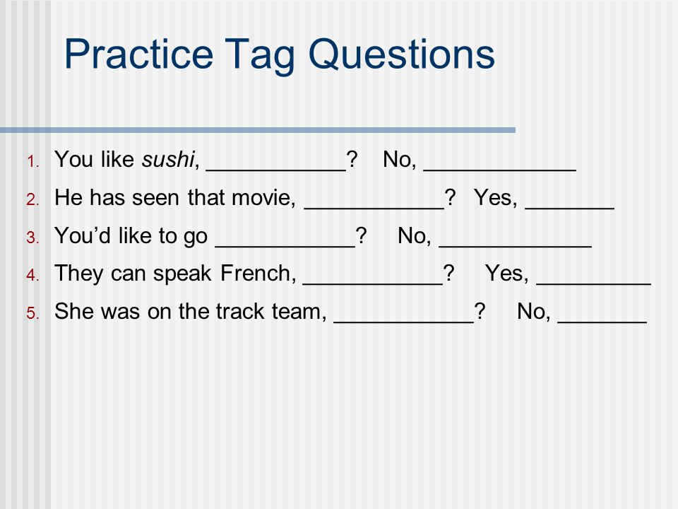 Practice Tag Questions
