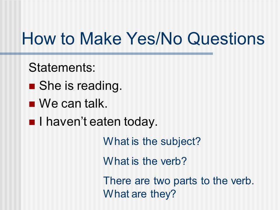 How to Make Yes/No Questions