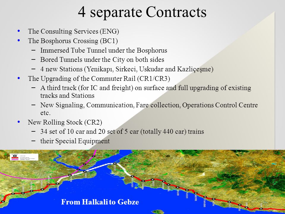 4 separate Contracts From Halkali to Gebze