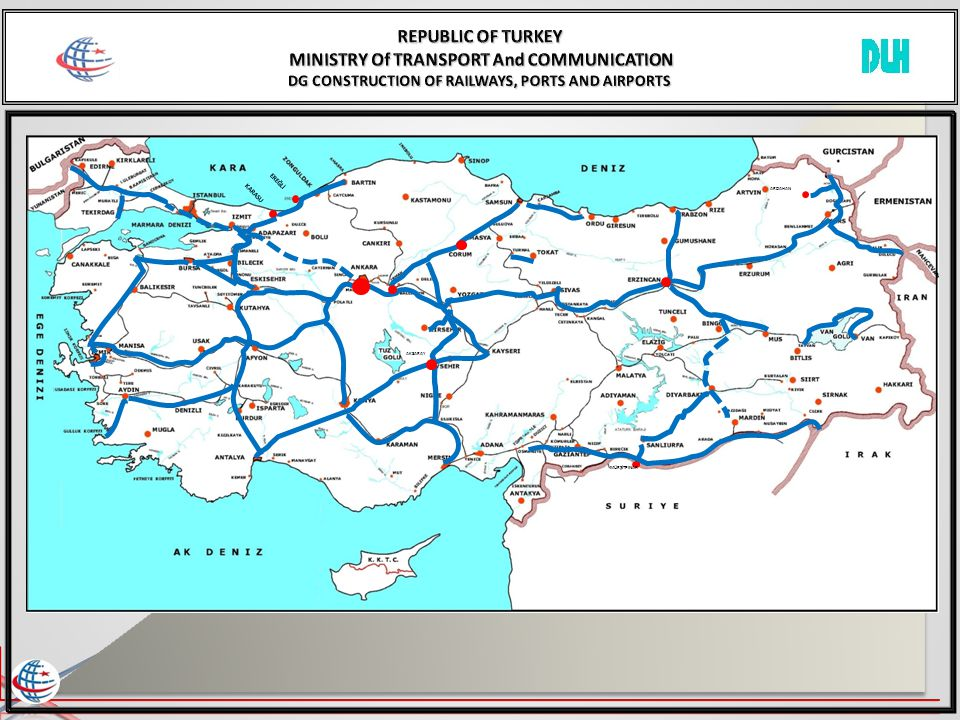 REPUBLIC OF TURKEY MINISTRY Of TRANSPORT And COMMUNICATION DG CONSTRUCTION OF RAILWAYS, PORTS AND AIRPORTS