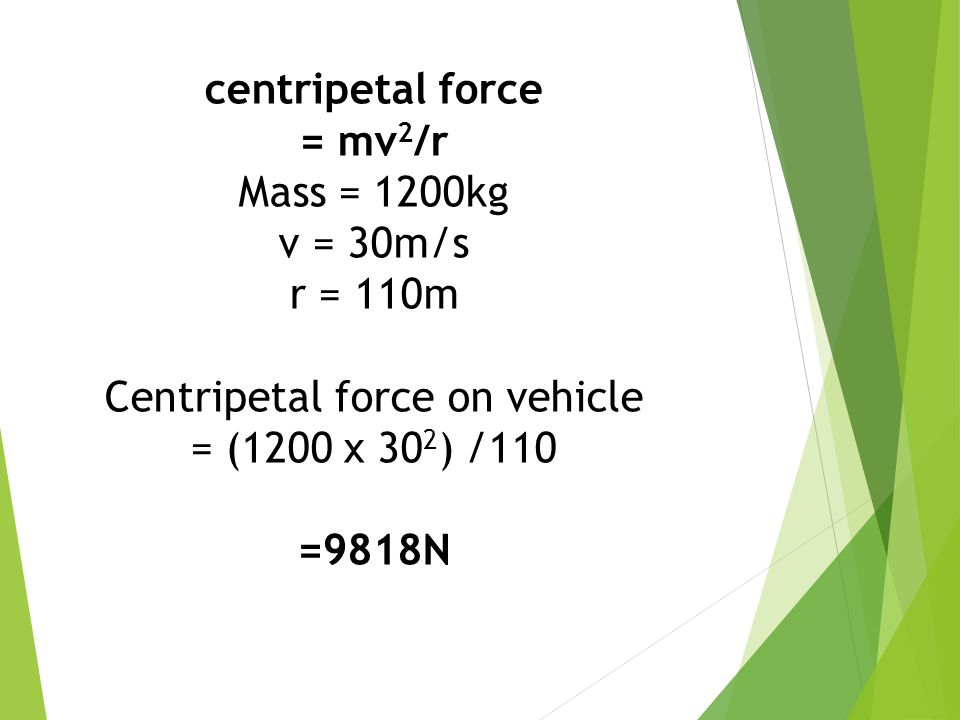 Centripetal force on vehicle