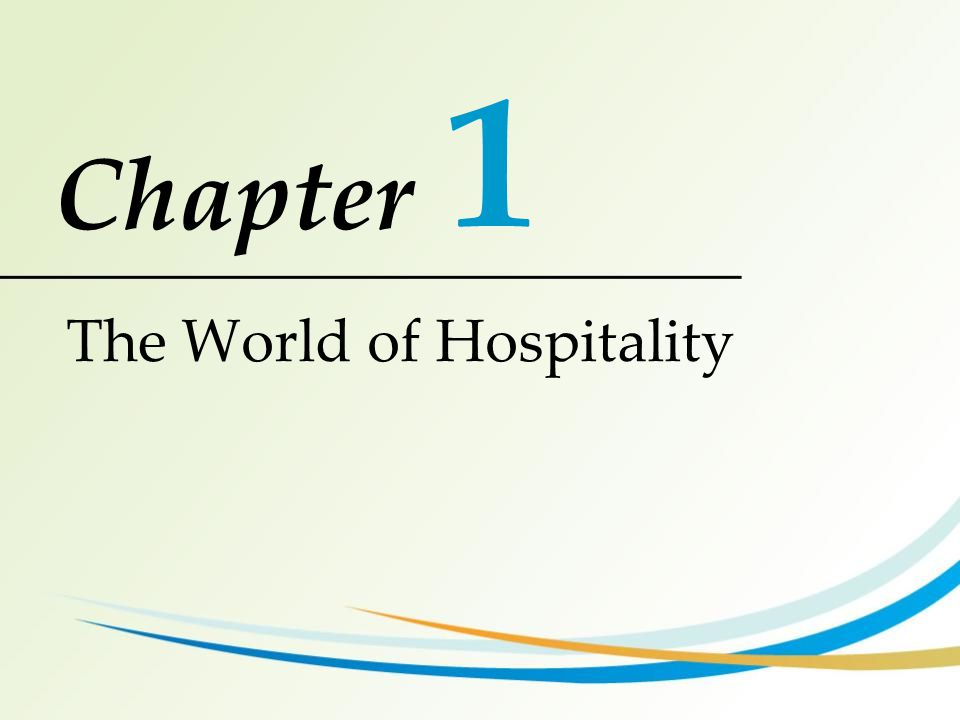 1 The World of Hospitality