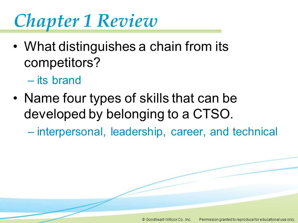 Chapter 1 Review What distinguishes a chain from its competitors