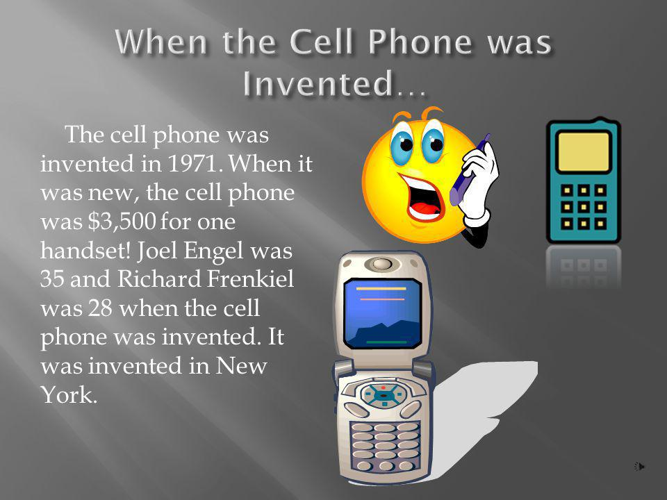 When the Cell Phone was Invented…