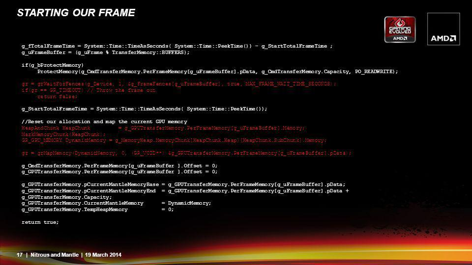 Starting our frame g_fTotalFrameTime = System::Time::TimeAsSeconds( System::Time::PeekTime()) - g_StartTotalFrameTime ;