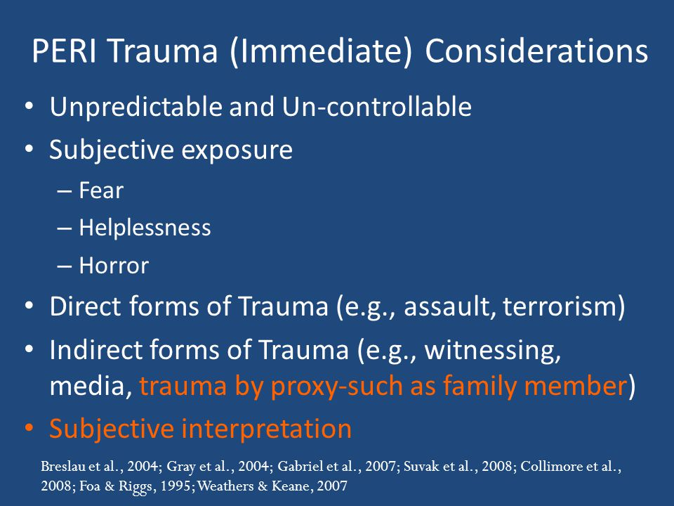 PERI Trauma (Immediate) Considerations