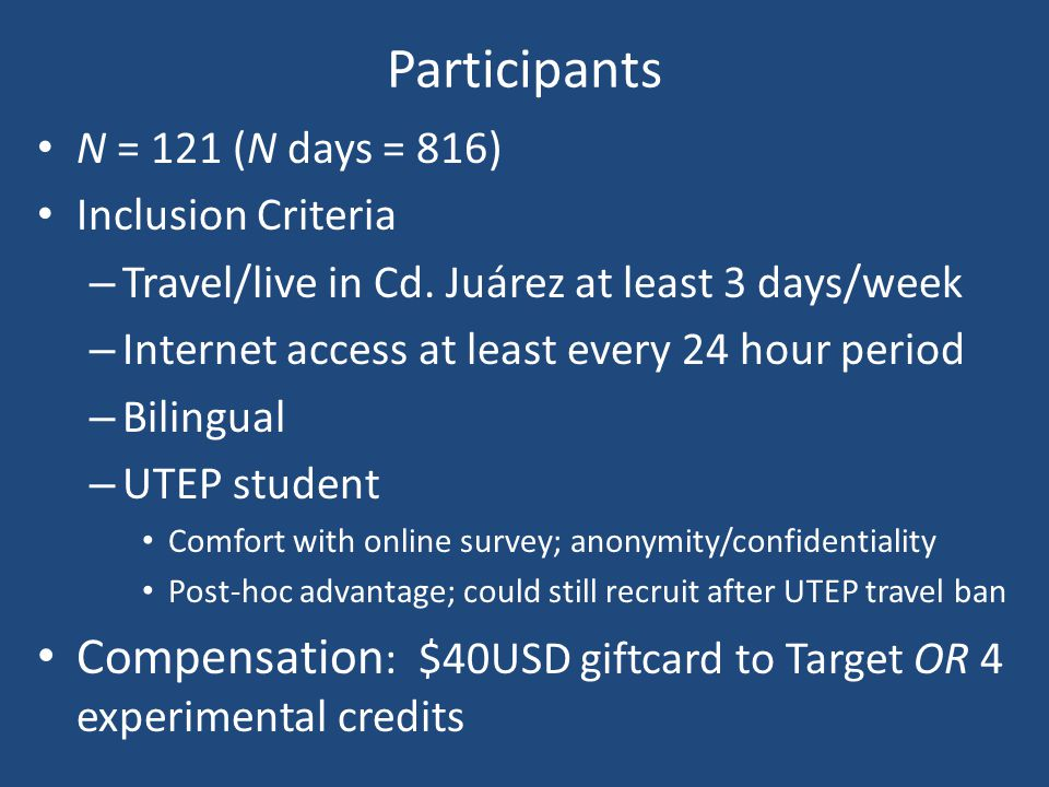 Participants N = 121 (N days = 816) Inclusion Criteria. Travel/live in Cd. Juárez at least 3 days/week.