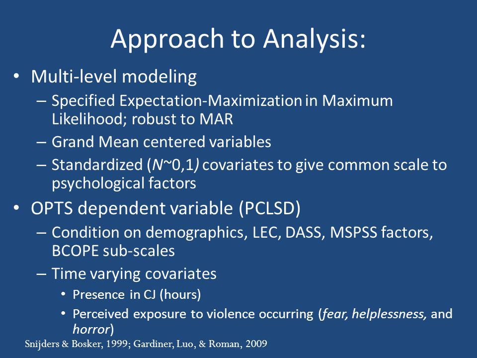 Approach to Analysis: Multi-level modeling