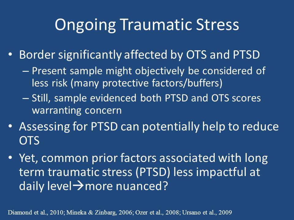Ongoing Traumatic Stress