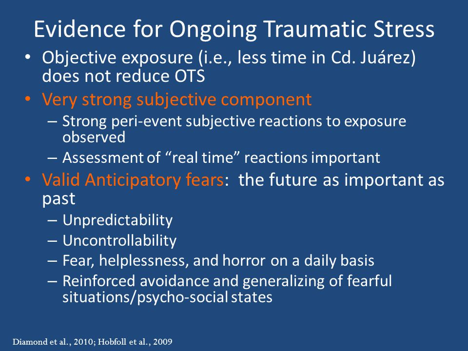 Evidence for Ongoing Traumatic Stress