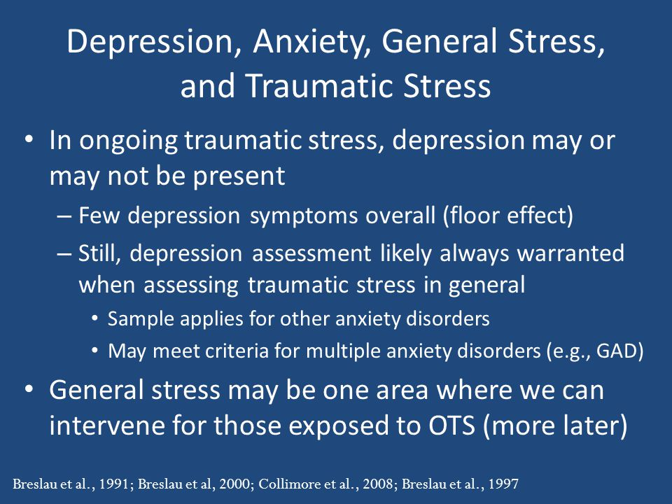 Depression, Anxiety, General Stress, and Traumatic Stress